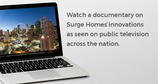 Surge Homes Documentary